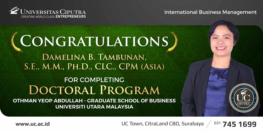Congratulations for Ibu Damelina B. Tambunan, S.E, M.M, Ph.D., CLC., CPM. (Asia)