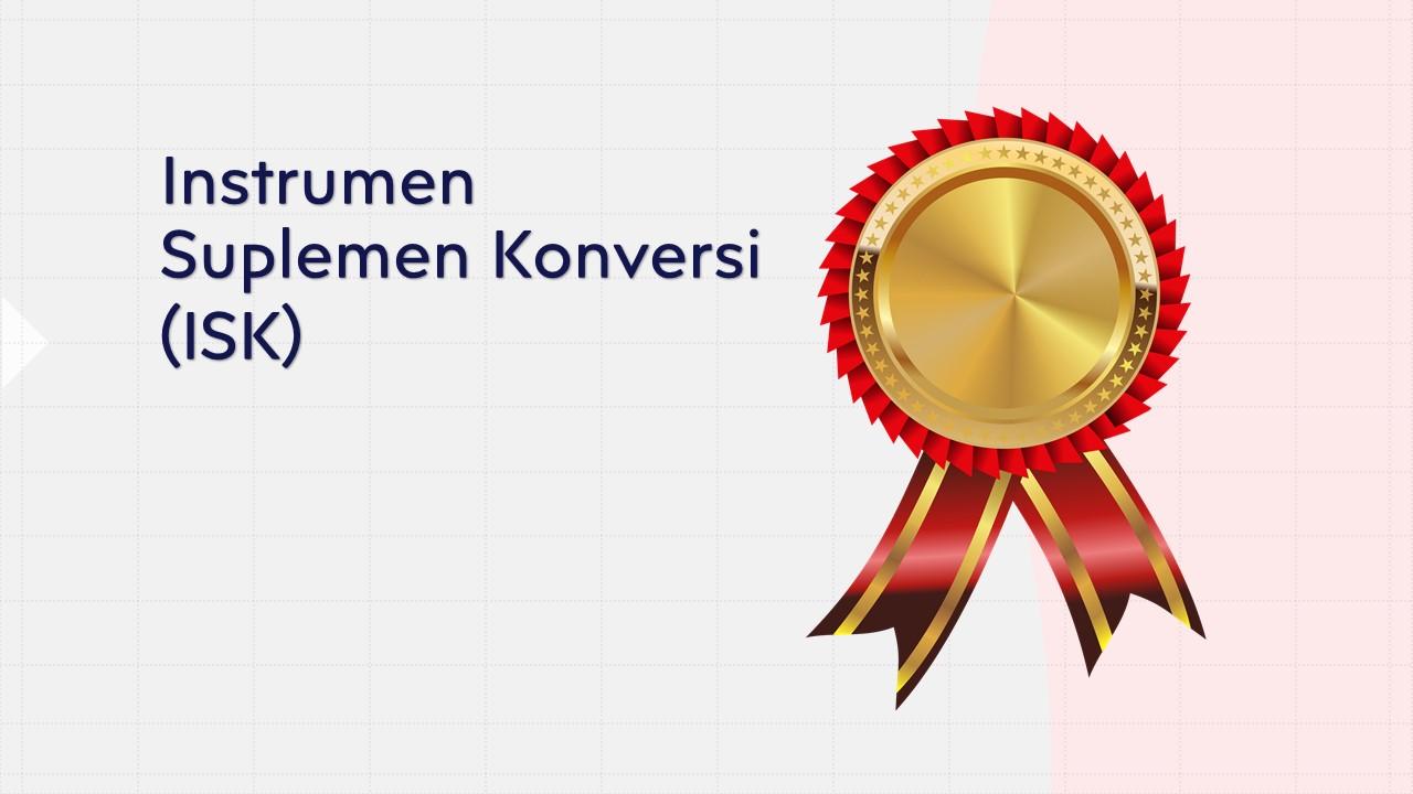 Instrumen Suplemen Konversi (ISK)